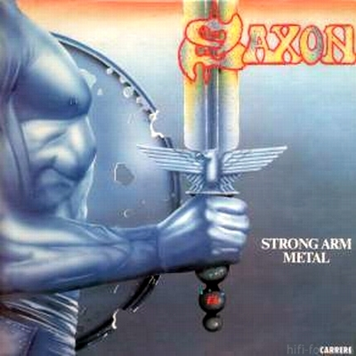 Saxon - Strong Arm Metal 1984