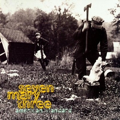 Seven Mary Three - American Standard 1995