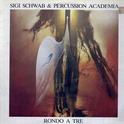 Sigi Schwab & Percussion Academia - Rondo A Tre 1983