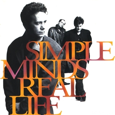 Simple Minds - Real Life 1991