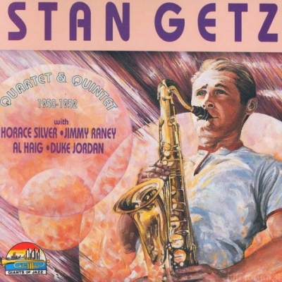 Stan Getz Quartet & Quintet - 1950-1952 1992