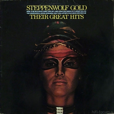 Steppenwolf - Gold - Their Greatest Hits 1977
