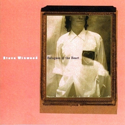 Steve Winwood - Refugees Of The Heart 1990