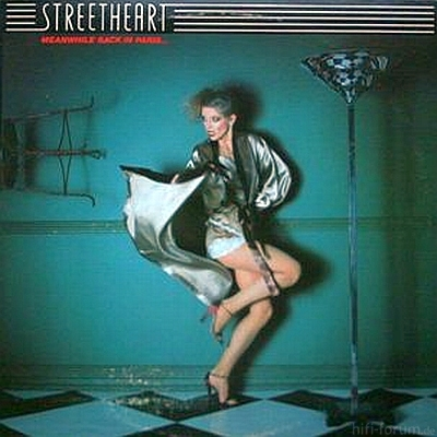 Streetheart - Meanwhile Back In Paris... 1978