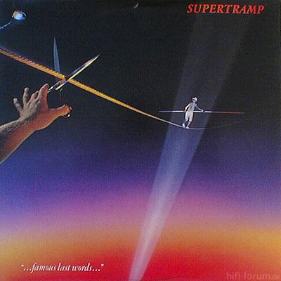 Supertramp - Famous Last Words 1982