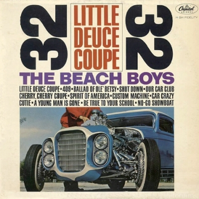 The Beach Boys - Little Deuce Coupe 1963/77
