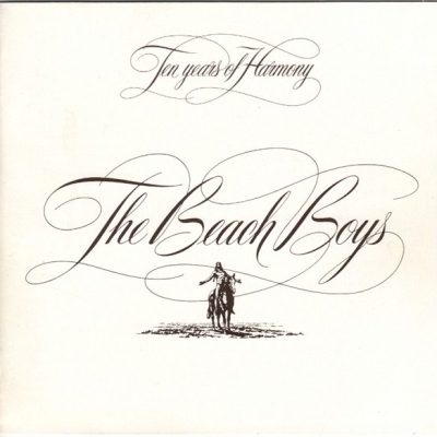 The Beach Boys - Ten Years Of Harmony 1981