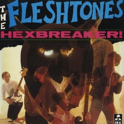 The Fleshtones - Hexbreaker! 1983