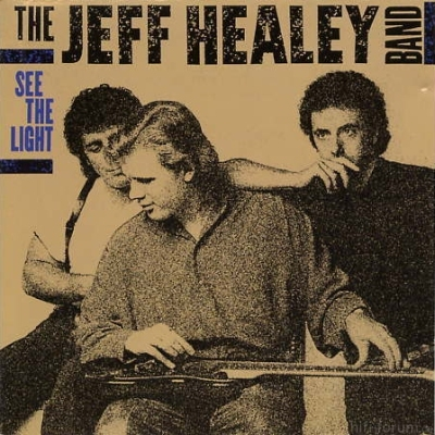 The Jeff Healey Band - See The Light 1988