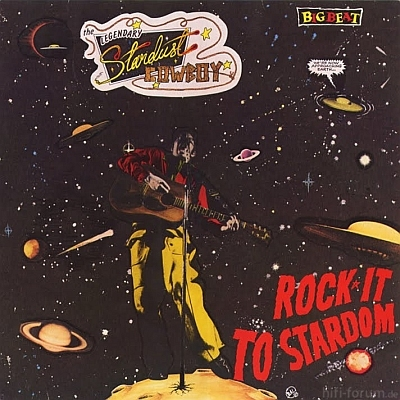 The Legendary Stardust Cowboy - Rock It To Stardom 1984_1985
