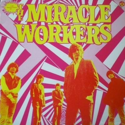 The Miracle Workers - 1000 Micrograms Of... 1988