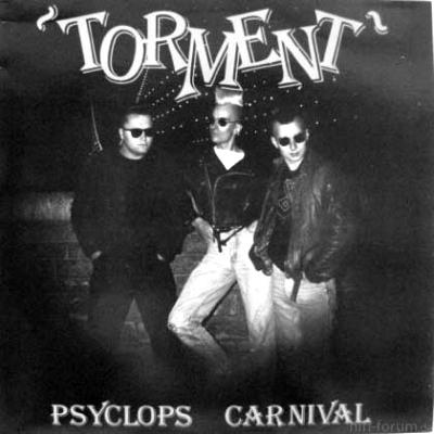 Torment - Psyclops Carnival 1986