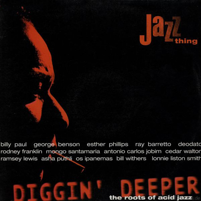 Various - Diggin' Deeper - The Roots Of Acid Jazz 1996