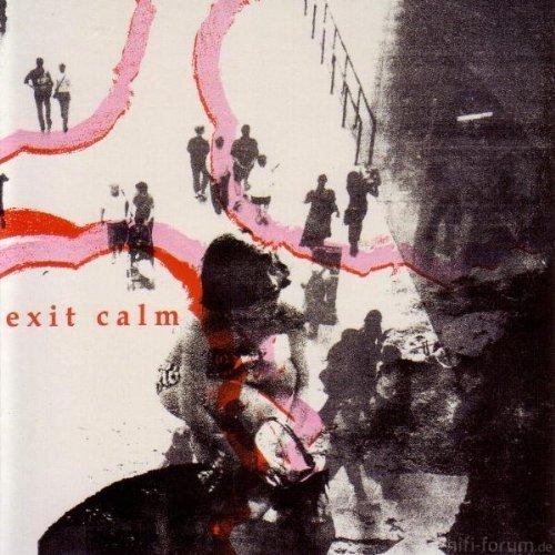 Exit Calm - Exit Calm 2010