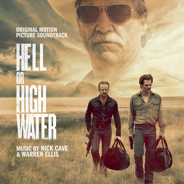 Nick Cave & Warren Ellis - Hell Or High Water