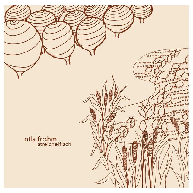 Nils Frahm - Streichelfisch