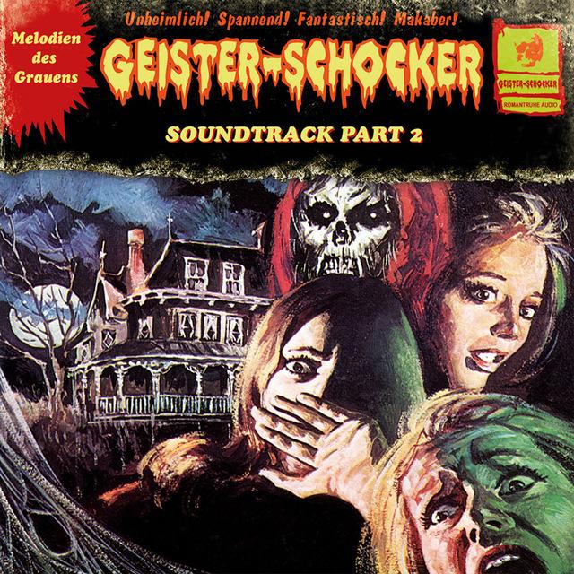 Tom Steinbrecher, Alexander Schiborr - Geister-Schocker - Soundtrack Part 2
