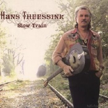 Slow Train Hans Theessink