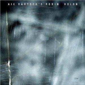 NIK BÄRTSCH´s RONIN HOLON