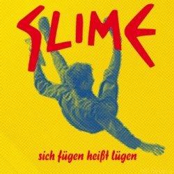 Slime-sich Fügen Heisst Lügen