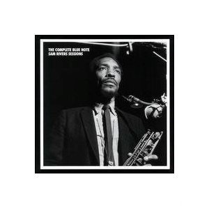 Sam Rivers Complete Blue Note Sessions