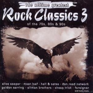 The Alltime Greatest Rock Classics 3[1]