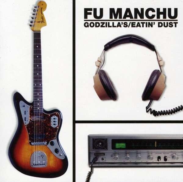 Fu Manchu (godzillas) Eatin Dust(1)