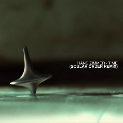 Hans Zimmer - Timer (Soular Order Remix)