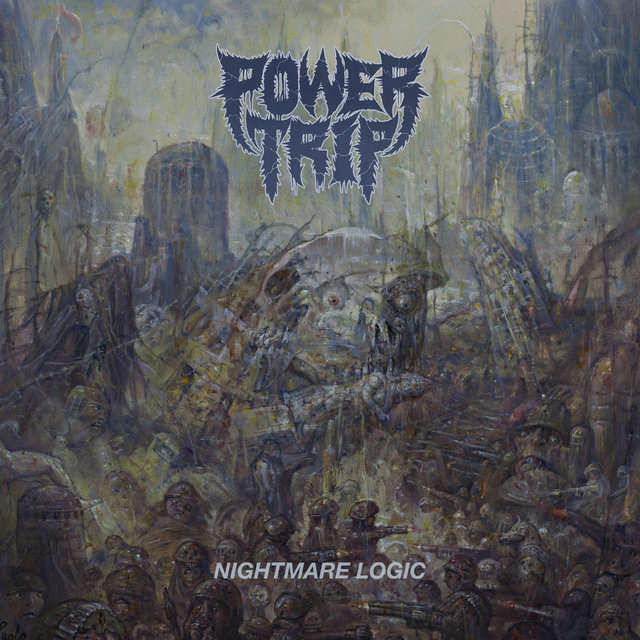 Powertrip Nightmarelogic Lp
