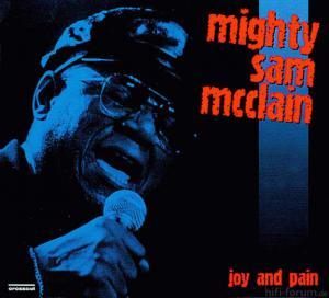 Mighty Sam Mcclain - Joy And Pain - Live Europe '97 - Crosscut Records
