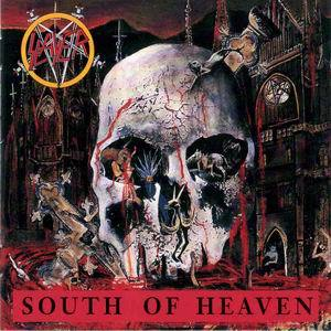 Slayer South Of Heaven   1988