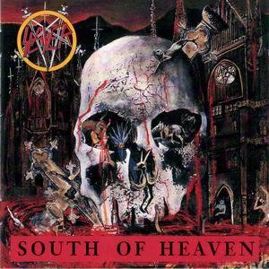 Slayer South Of Heaven   1988