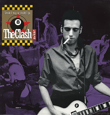 The Clash Should I Stay Or 89872