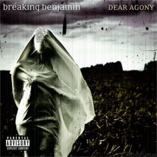 1 Breaking Benjamin   Dear Agony