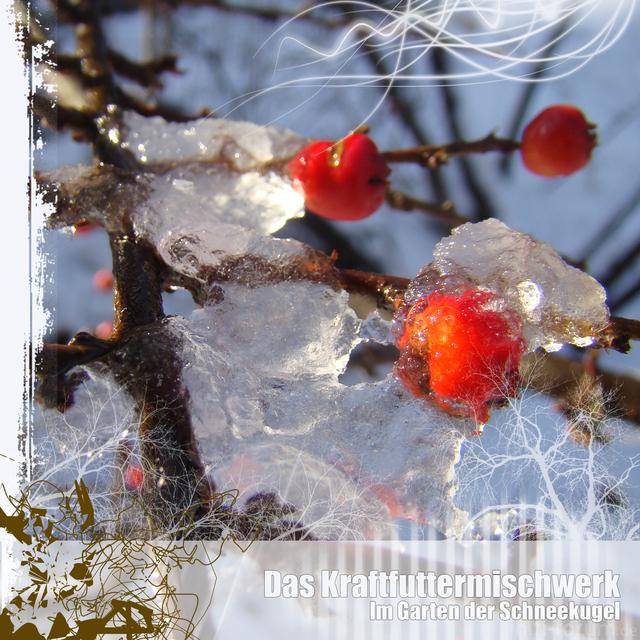 Das Kraftfuttermischwerk / Im Garten Der Schneekugel