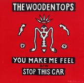 The Woodentops - You Make Me Feel - EP