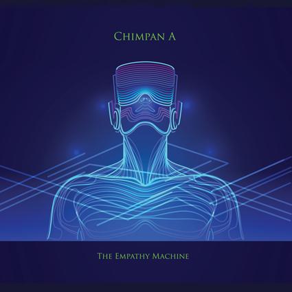 Chimpan A : The Empathy Machine