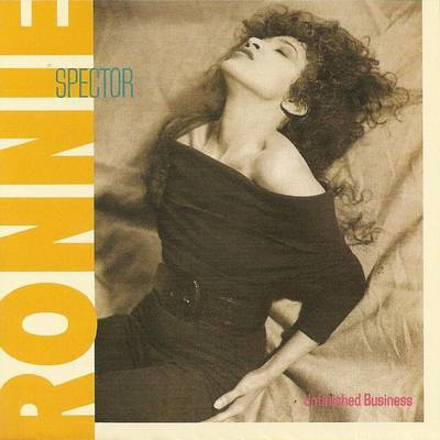 Ronnie Spector   Unfinished Business 1987 Front Cover 7396