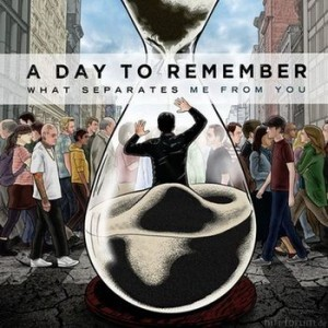 A Day To Remember What Separates Me From You 300x300
