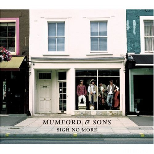 MumfordAndSons SighNoMore
