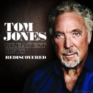 Tom Jones Greatest Hits Rediscovered