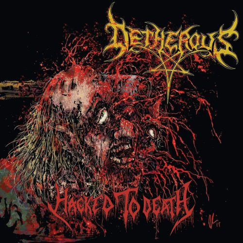 Detherous Hacked To Death 01 500x500
