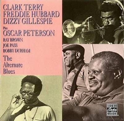 Clark Terry , Freddie Hubbard , Dizzy Gillespie , Oscar Peterson   The Alternate Blues   1980