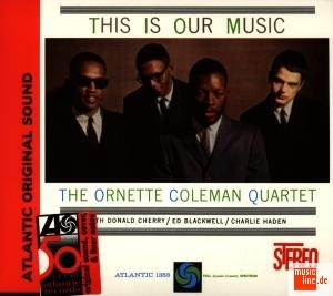 Coleman,Ornette+Quartet This+Is+Our+Music 75678076725