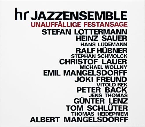Cover UNAUFFaeLLIGE FESTANSAGE Hr Jazzensemble 500