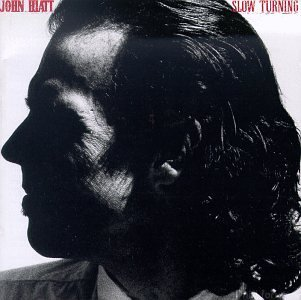 Album John Hiatt Slow Turning