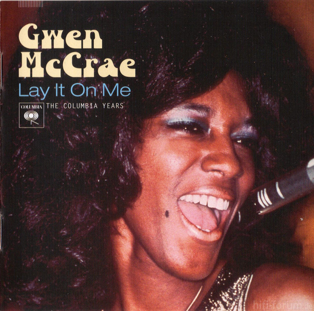 Gwen McCrae - Lay It On Me