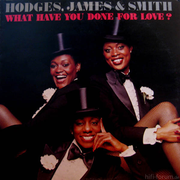 Hodges, James & Smith - What Have You Done For Love(1978)