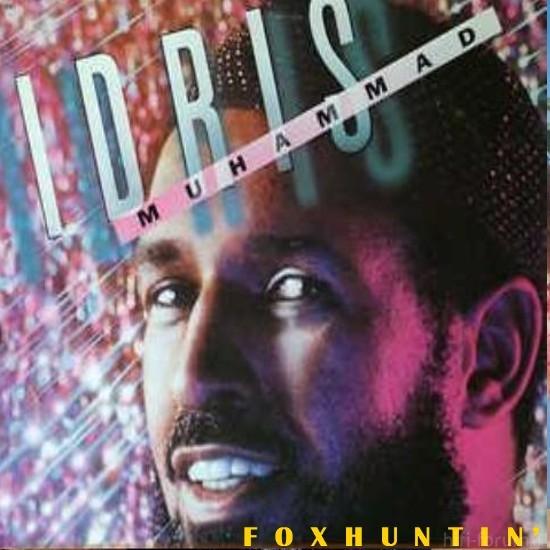 Idris Muhammad - Fox Huntin'(1979)