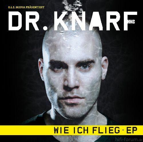 Dr. Knarf - Wie Ich Flieg